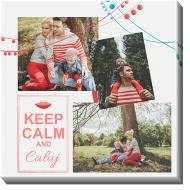 Obraz, Keep Calm and..., 40x40 cm