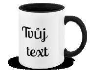Hrnek, Tvůj text
