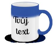 Kouzelný hrnek, Tvůj text