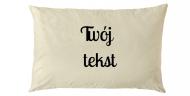 Poduszka, bawełna, Twój tekst 40x60cm, 40x60 cm