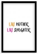 Plakat w ramce, Like Mother - czarna ramka, 20x30 cm