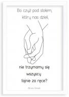 Plakat, Cytat Schultz- biała ramka, 50x70 cm
