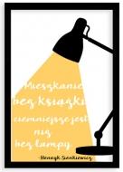 Plakat w ramce, Cytat Sienkiewicz- czarna ramka, 20x30 cm