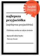 Plakat w ramce, Dla przyjaciółki - czarna ramka, 20x30 cm