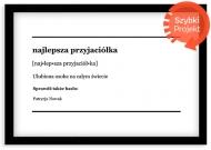 Plakat w ramce, Dla przyjaciółki - czarna ramka, 30x20 cm