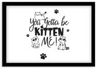 Plakat w ramce, Kitten me - czarna ramka, 30x20 cm
