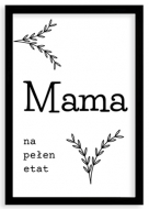 Plakat w ramce, Mama na pełen etat- czarna ramka, 20x30 cm