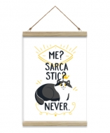 Obraz na sznurku, Sarcastic? Never!, 20x30 cm