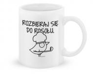 Kubek, Kolekcja Ptaszek Staszek - Rozbieraj się