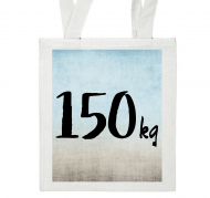 "Torba, 29x35, Torba z tekstem ""150 kg"""