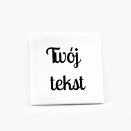 Obraz, Twój tekst, 30x30 cm