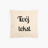 Poduszka, bawełna ekologiczna, Twój tekst, 40x40 cm
