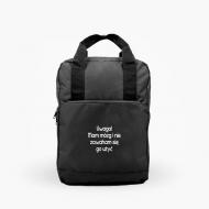 Plecak z rączkami Uwaga Mam mózg i nie zawaham się go użyć