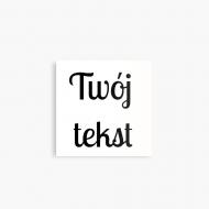 Magnes Twój tekst, 3,5x3,5 cm