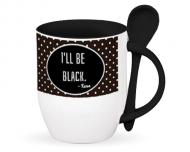 Kubek z łyżeczką, I'll be black