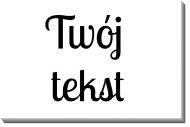 Obraz, Twój tekst, 40x30 cm